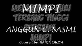 MIMPI LYRIC Covered by Hanin Dhiya