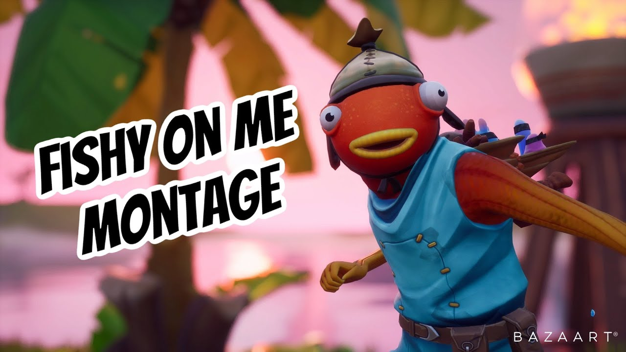 Fishy On Me Montage Youtube