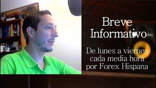Breve Informativo - Noticias Forex del 5 de Junio 2018