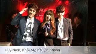 Khởi My, Kel Vin Khánh, Huy Nam