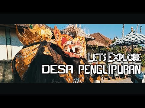 let's-explore-penglipuran-village