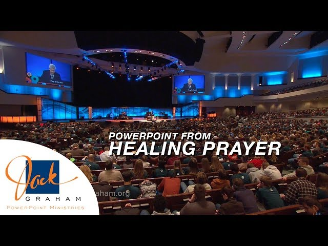 PowerPoint from: Healing Prayer | PowerPoint with Dr. Jack Graham