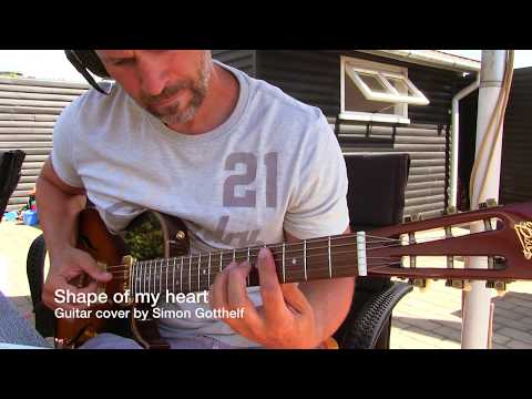 Sting / Shape Of My Heart - Guitar Cover by Simon Gotthelf