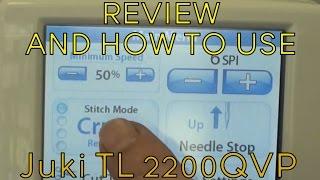 Juki TL 2200QVP Long Arm Quilting Machine Review