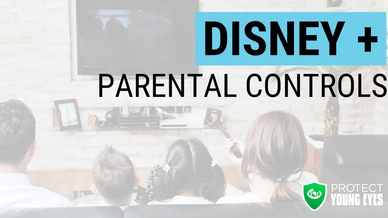 Disney Plus Parental Controls