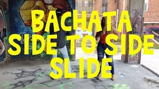 Projekt Bachata | How To: Side to Side Slide