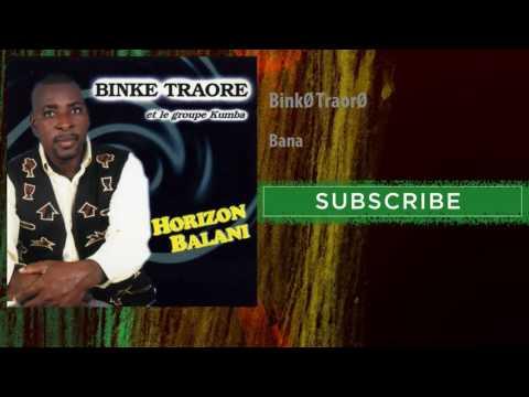 Binké Traoré - Bana