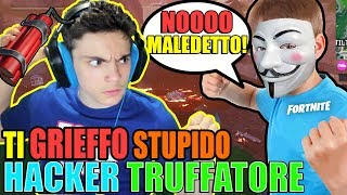 "GRIEFFO a ""HACKER SCAMS"" that VOLEVA VENDERMI HACK FINTE on FORTNITE ITA!! IN RETURN, HE WANTED TO..."