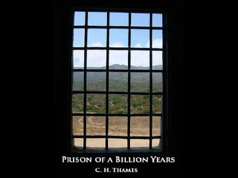 Prison of A Billion Years - C. H. Thames