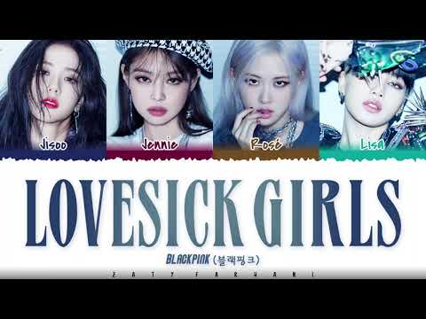 BLACKPINK - 'LOVESICK GIRLS' Lyrics [Color Coded_Han_Rom_Eng]