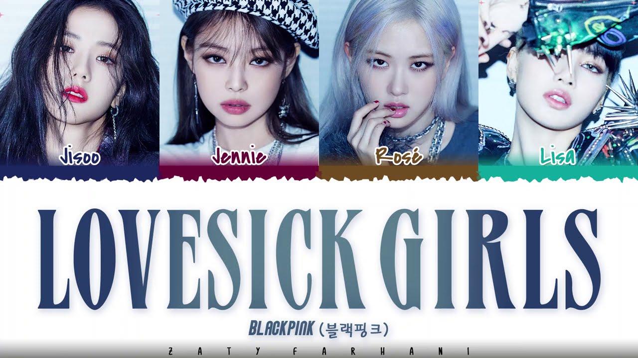Blackpink Lovesick Girls Lyrics Color Coded Han Rom Eng Youtube