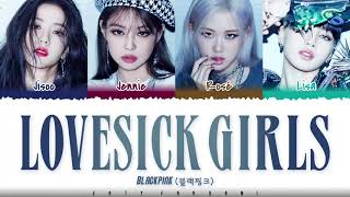 Download lagu BLACKPINK - 'LOVESICK GIRLS' Lyrics [Color Coded_Han_Rom_Eng]