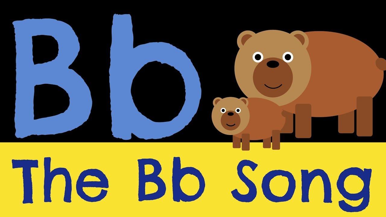 The letter b song youtube for B b com