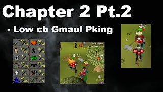Building a new pure Chapter 2 pt2 ~ gmaul build / low lvl bh pking commentary