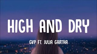 G.V. Prakash, Julia Gartha - High And Dry (Lyrics)