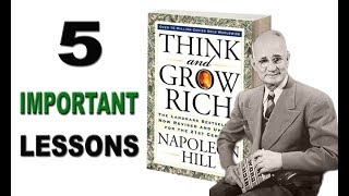 Think And Grow Rich | 5 Most Important Lessons | Napoleon Hill (Audiobook)
