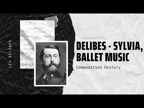 Delibes - Sylvia, Ballet Music
