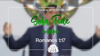 Sola Fide | Devocional Diário | Rev. Leonardo Falcão | IPBV