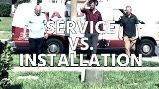 HVAC Service VS. Installation