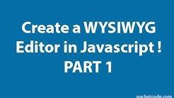 Create a WYSIWYG Editor in Javascript Part 1