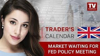 Trader's calendar September 24 - 26: Markets waiting for Fed policy meeting