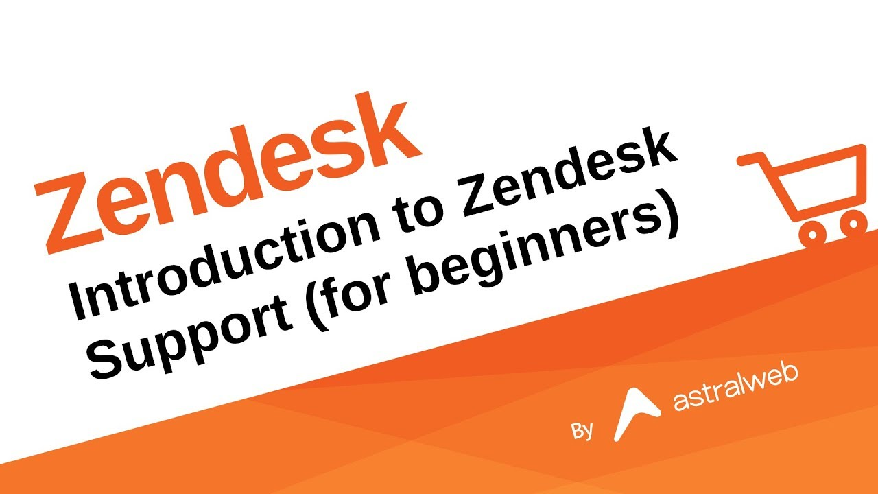 Introduction to Zendesk Support (for beginners)