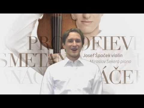 Josef Špaček introduces new CD Smetana, Janáček, Prokofiev - SUPRAPHON 2013