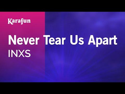 Never Tear Us Apart - INXS | Karaoke Version | KaraFun