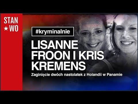 Zaginięcie Lisanne Froon i Kris Kremers - Kryminalnie #4