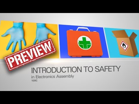 100C - Introduction To Safety In Electronics Assembly