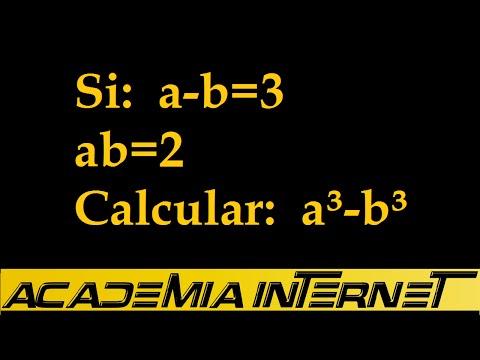 Si a-b=3 y ab=2 hallar a3-b3
