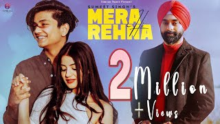MERA HI REHNA - Sumeet Singh ft. Tushar Silawat & Aryanshi Sharma | Gowin Sharma| Full Video Song |
