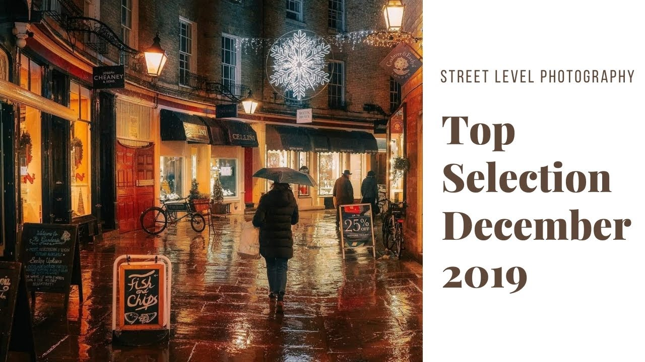 Street Photography: Top Selection - December 2019 -