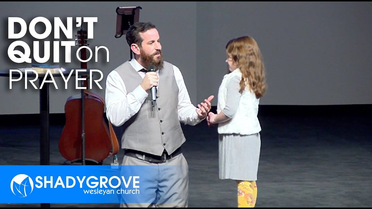 Don't Quit On Prayer | Kevin McDonald | Shady Grove