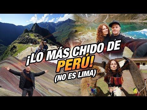 LO MÁS CHIDO DE PERÚ... No Es Lima