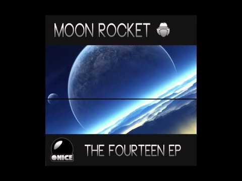 Moon Rocket - The Fourteen Ep (Sun Is Shining Moon Rocket Remix)