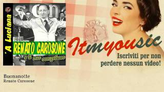 Watch Renato Carosone Buonanotte video