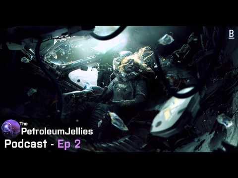 Petroleum Jellies Podcast - Episode 2 [Chillstep/Future Bass/Trap/EDM] {Free DL}