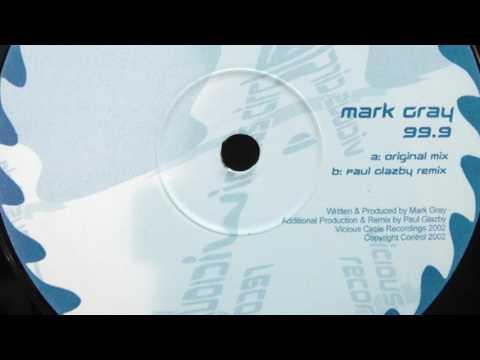 Mark Gray - 99.9 (HD)