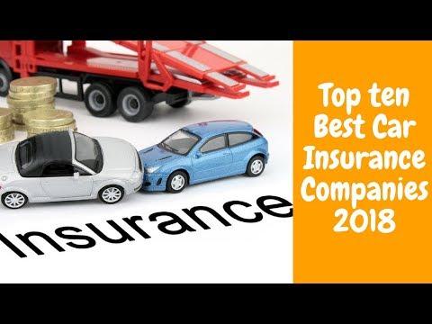 Top Ten Best Car Insurance Companies 2018