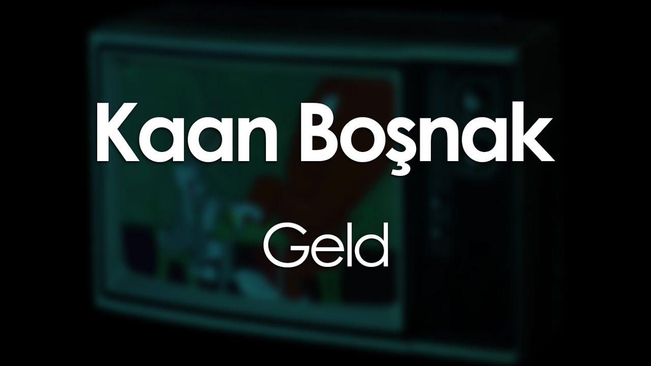 Download Kaan Boşnak - Geld