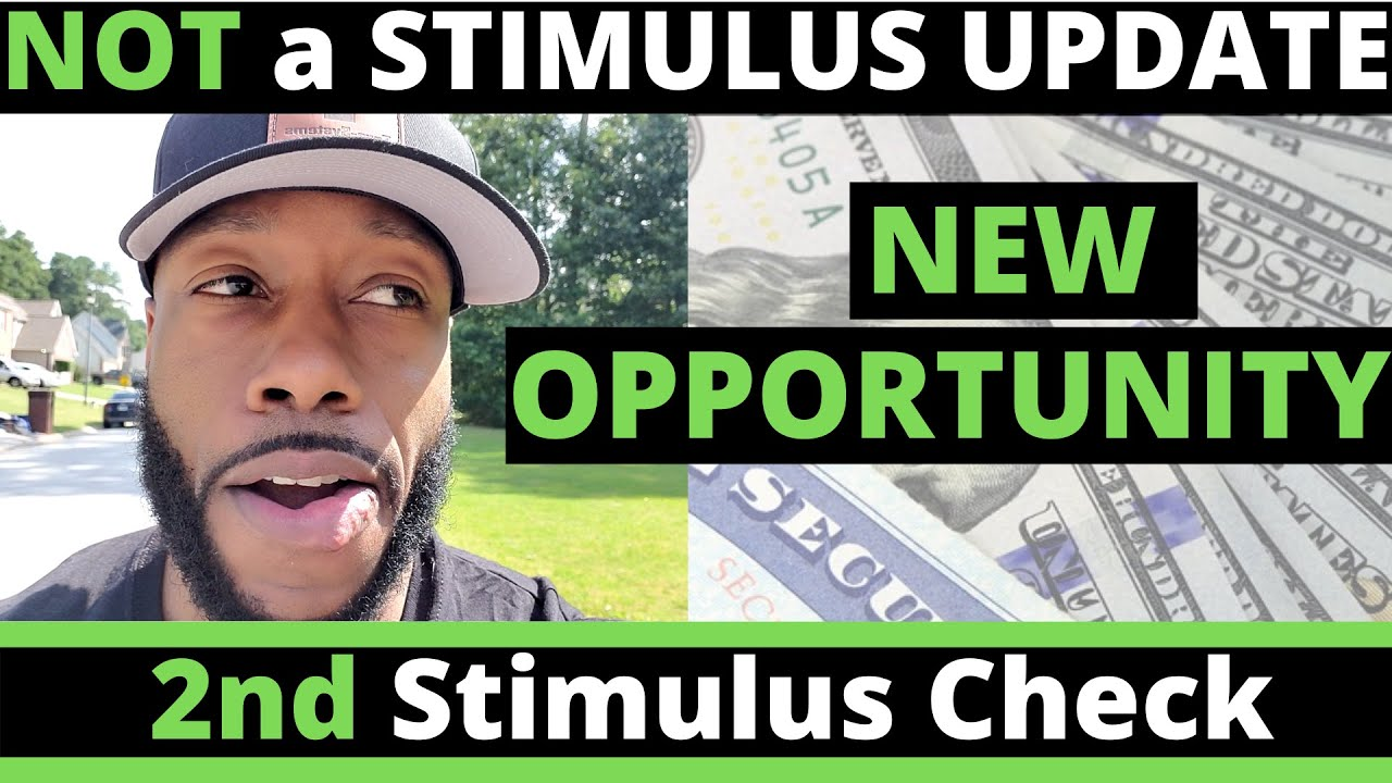 Second Stimulus Check Update July 3 - NEW OPPORTUNITIES