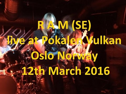 RAM live at Pokalen Vulkan Oslo Norway 12th March 2016