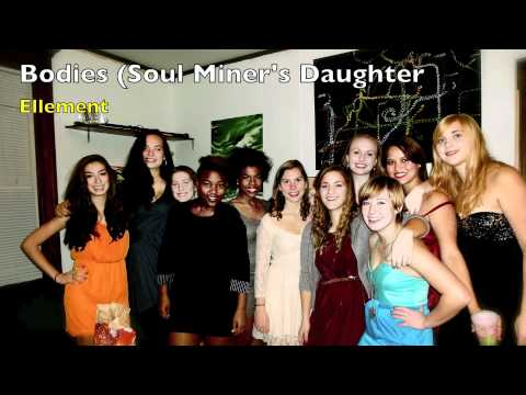 Bodies (Soul Miner\'s Daughter) - YouTube