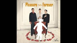 Pleasure Forever - Gideon & Goliath