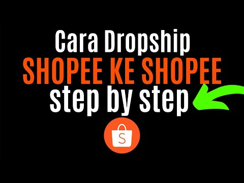 cara-dropship-dari-shopee-ke-shopee--cara-buat-duit-shopee-dropshipping-product-upload