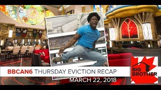 Big Brother Canada 6   March 22   Thursday Eviction Recap Podcast