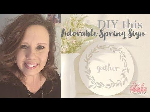 DIY Farmhouse Style Spring Sign