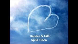 Xander & Gilli - Spild Tiden