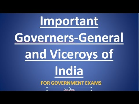 IMPORTANT GOV. GENERAL AND VICEROYS OF INDIA FOR GOVERNMENT EXAMS